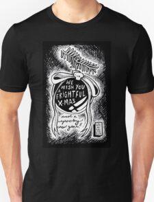 We Wish You A Frightful Christmas! T-Shirt