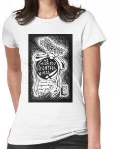 We Wish You A Frightful Christmas! Womens Fitted T-Shirt