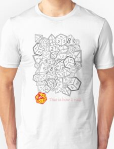 D&D (Dungeons and Dragons) - This is how I roll! [WHITE] T-Shirt