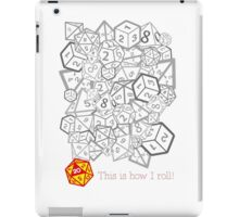 D&D (Dungeons and Dragons) - This is how I roll! [WHITE] iPad Case/Skin