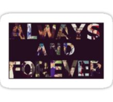 Always and Forever Sticker