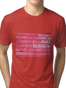 People Make Glasgow Tri-blend T-Shirt
