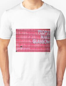 People Make Glasgow Unisex T-Shirt