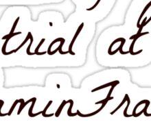 Benjamin Frankin Quotes Sticker