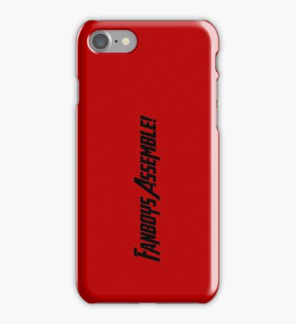 Fanboys Assemble! (Black Text) iPhone Case/Skin