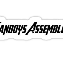 Fanboys Assemble! (Black Text) Sticker