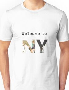 Welcome to NY Unisex T-Shirt