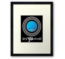 Uranus: It's YU-re-nes Framed Print