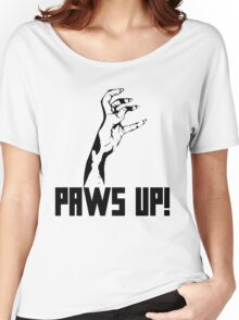 Paws Up! Women's Relaxed Fit T-Shirt