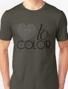 Love to Color Unisex T-Shirt