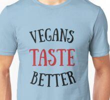 VEGANS TASTE BETTER! Unisex T-Shirt