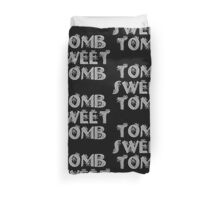 Tomb Sweet Tomb Duvet Cover