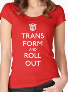 Transform and Roll Out Women's Fitted Scoop T-Shirt