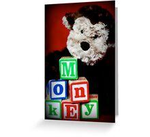 M-o-n-k-E-y Greeting Card