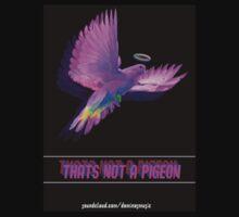 Thats Not  A Pigeon  T-Shirt