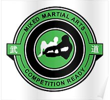 Mixed Martial Arts Competition Ready Kneebar Green  Poster
