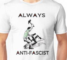 ALWAYS ANTI FASCIST CFC Unisex T-Shirt