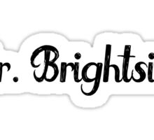 Mr. Brightside Sticker