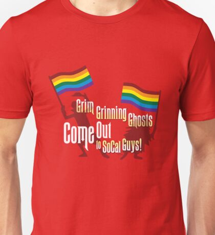 Grim Grinning Ghosts Come Out to SoCal Guys Unisex T-Shirt