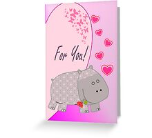 For You Hippo Greeting Card