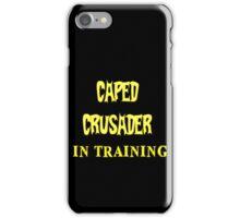 Caped Crusader IN TRAINING iPhone Case/Skin