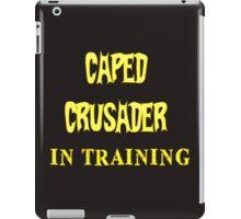 Caped Crusader IN TRAINING iPad Case/Skin