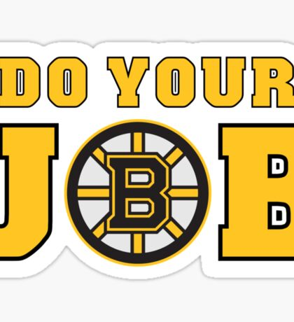 Boston Bruins 'Do Your Job' Sticker