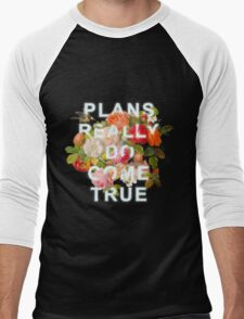 Plans Really Do Come True Men's Baseball ¾ T-Shirt