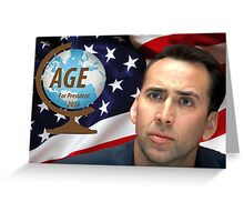 NICOLAS CAGE FOR PRESIDENT Greeting Card
