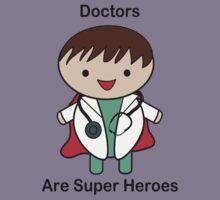Doctors Are Super Heroes Kids Tee