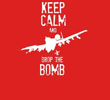 Keep Calm and Drop the Bomb Unisex T-Shirt