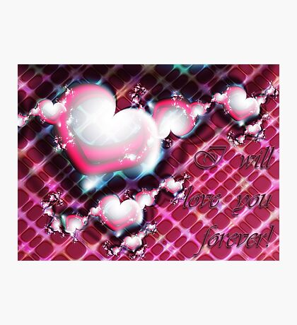 Love Forever Card Photographic Print