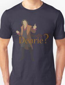 Rumplestiltskin - Really Dearie? Unisex T-Shirt