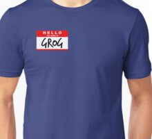 Hello My Name Is: GROG - Critical Role Unisex T-Shirt