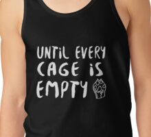 Until Every Cage Is Empty • MFC Tank Top