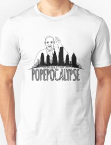 The Pope is coming! The Pope is coming! T-Shirt