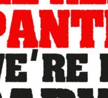 Conor McGregor - Quotes [Red Panties] Sticker