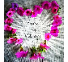 To my Valentine with Love Photographic Print