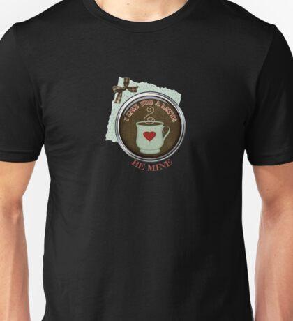 I Like You A Latte Tshirt Unisex T-Shirt
