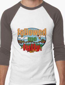 Followed Me Fully Men's Baseball ¾ T-Shirt