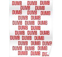 dumb dumb dumb Poster