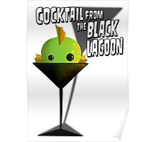 Cocktail From The Black Lagoon Poster