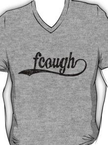 fcough tee T-Shirt