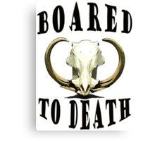 Boar-ed to Death Canvas Print