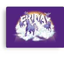 Friday! Canvas Print