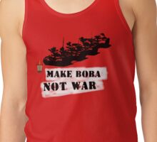 Make Boba Not War Tank Top