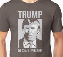 TRUMP- WE SHALL OVERCOMB Unisex T-Shirt