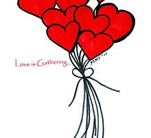 Love is Gathering by Marsha Free