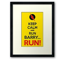 RUN BARRY RUN (The Reverse)! Framed Print