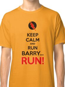 RUN BARRY RUN (The Reverse)! Classic T-Shirt